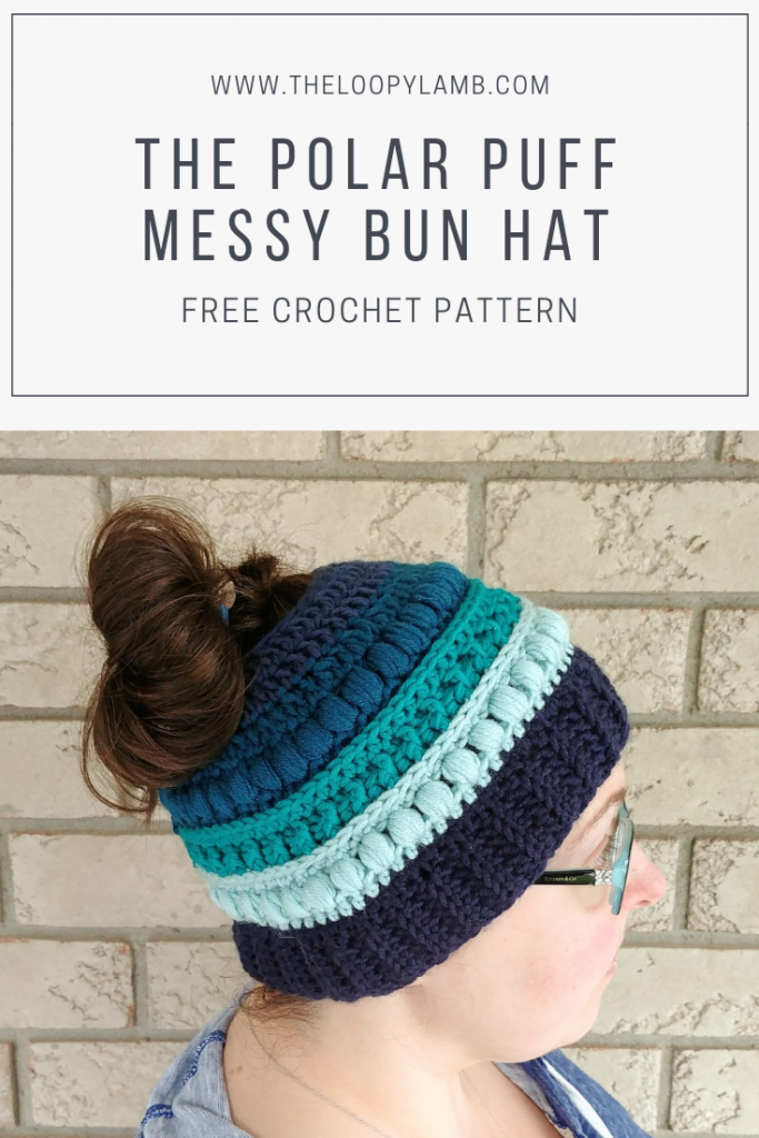 The Polar Puff Messy Bun Hat Free Crochet Messy Bun Hat Pattern