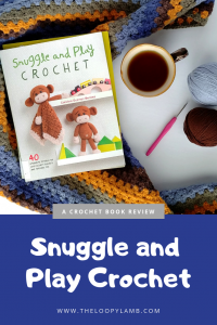 Snuggle & Play Crochet Cover Image