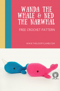 Wanda the Whale and Ned the Narwhal - Free Amigurumi Pattern from The Loopy Lamb #whale #narwhal #amigurumi #amigurumipattern #amigurumitoy #crochettoy #crochetpattern #crochetwhale #crochet #freecrochetpattern #crochetnarwhal