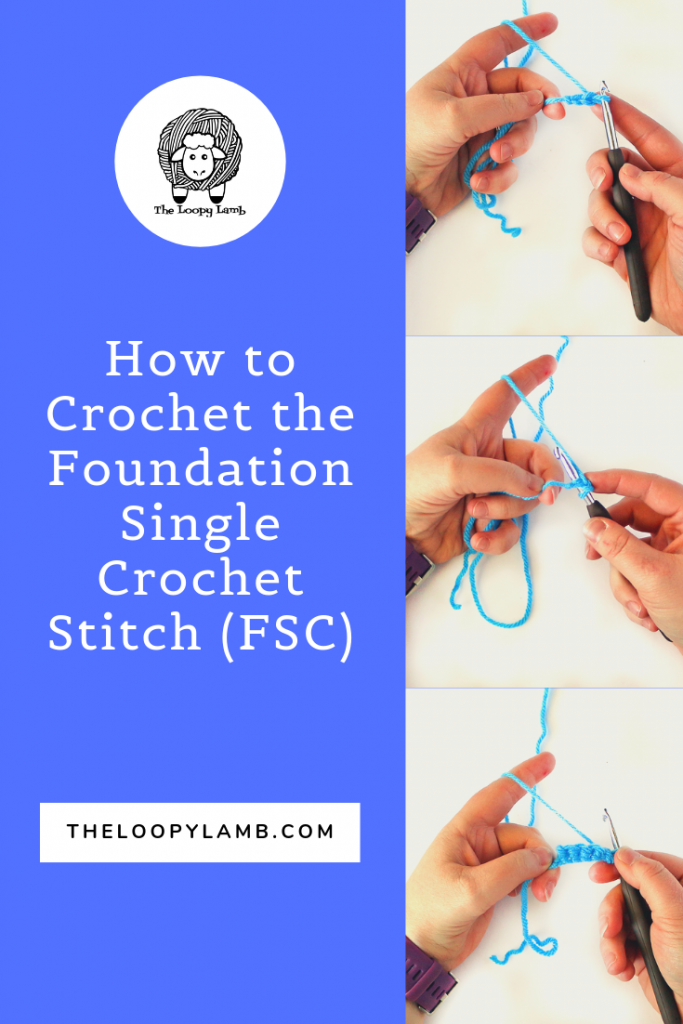 How to crochet the foundation single crochet stitch (FSC) - A stitch tutorial by The Loopy Lamb.    #crochet #crochetstitch #crochettutorial #foundationsinglecrochet #chainlessfoundation #crochethacks #singlecrochet #tutorial