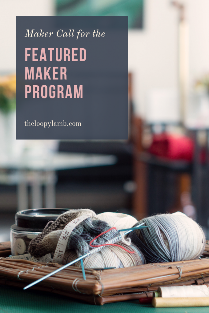 Become a Featured Maker on The Loopy Lamb Blog