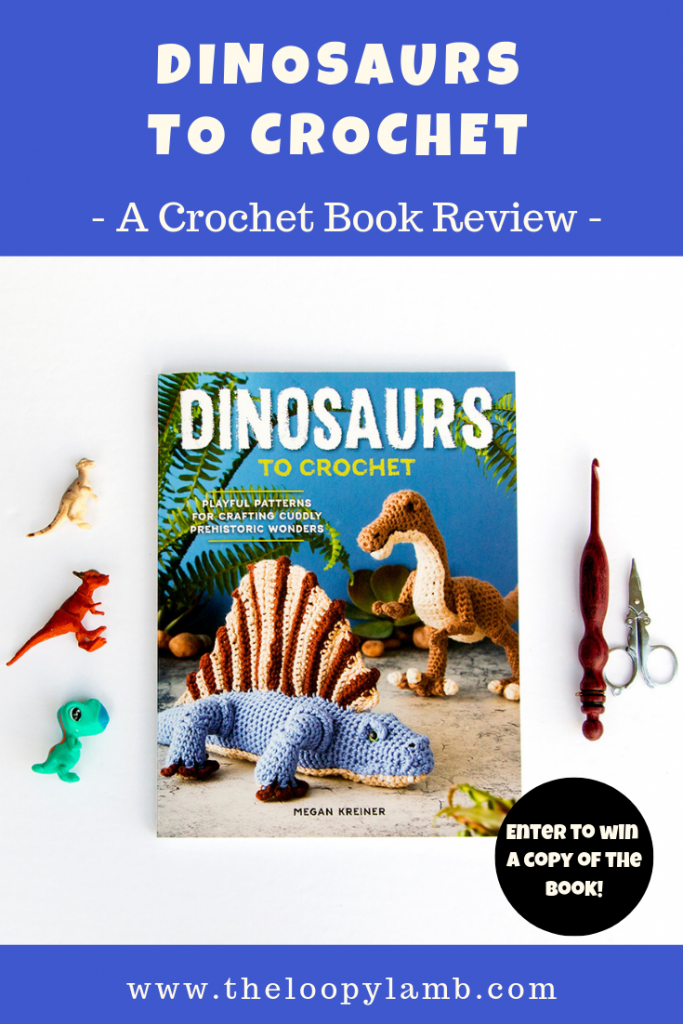 The book Dinosaurs to Crochet by Megan Kreiner laying next to three toy dinosaurs