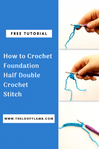 Learn how to crochet the foundation half double crochet stitch with this simple and clear step-by-step photo tutorial by The Loopy Lamb