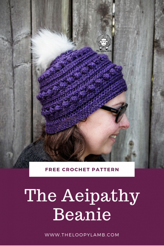 The Aeipathy Beanie - a free crochet hat pattern from The Loopy Lamb.  This highly textured beanie is comprised of simple crochet stitches and is a quick and easy crochet pattern, accessible for beginners.  #crochethat #crochetbeanie #bobblestitch #beanie #freecrochetpattern #crochetpatternfree #freehatpattern #freecrochethatpattern #freepattern