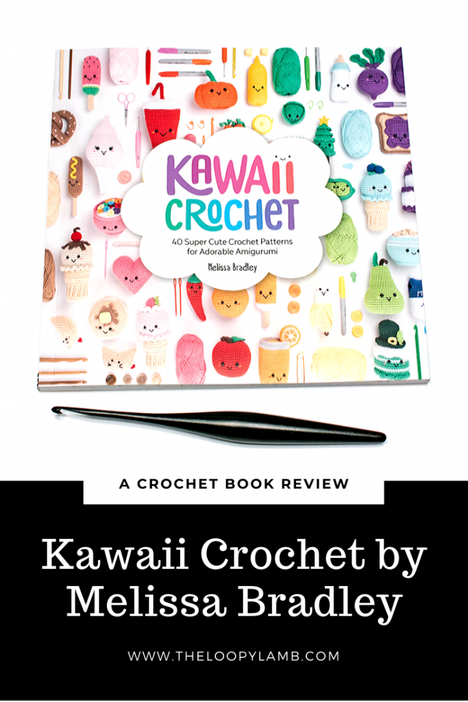 Kawaii Crochet by Melissa Bradley cover image with a furls crochet hook underneath.