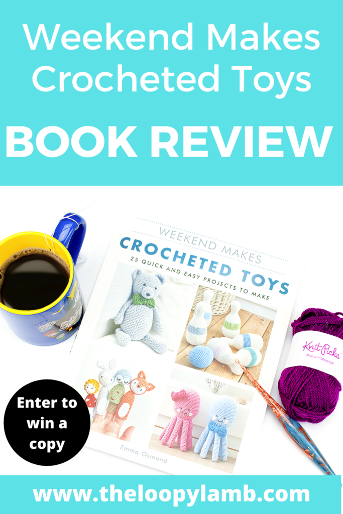 Front cover of Weekend Makes: Crocheted Toys by Emma Osmond with a text overlay indicating the book has been reviewed.