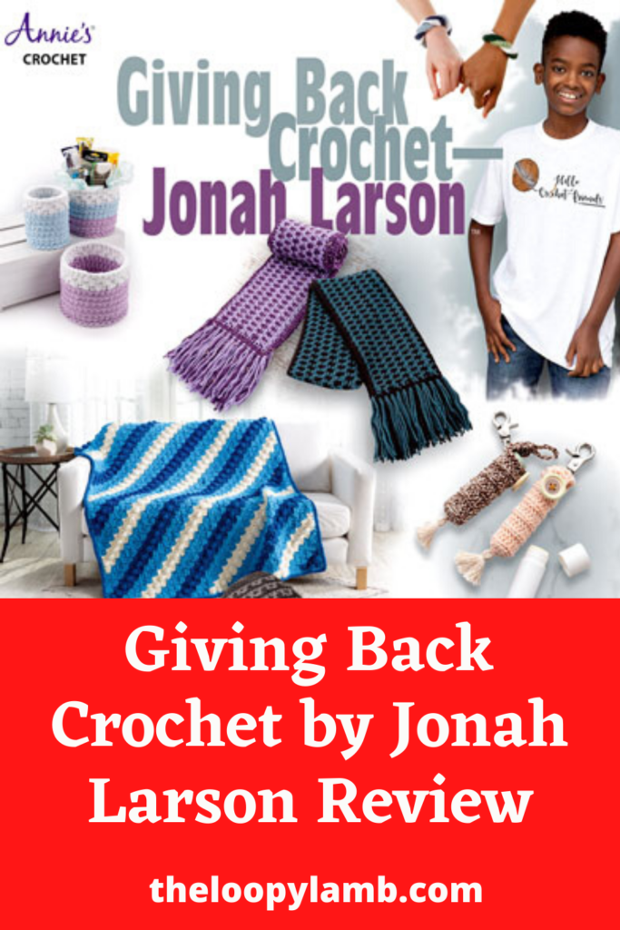 Cover of Giving Back Crochet by Jonah Larson with a text overlay indicating this is a review of the book