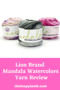 Three cakes of Lion Brand Mandala Watercolors with a text overlay indicating this is a yarn review