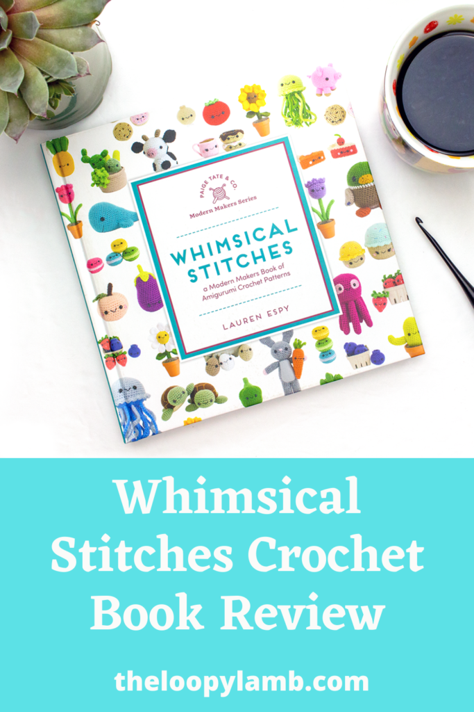 Front Cover of the Whimsical Stitches book with a plant, coffee and tip of a crochet hook visible in the edges of the photo.