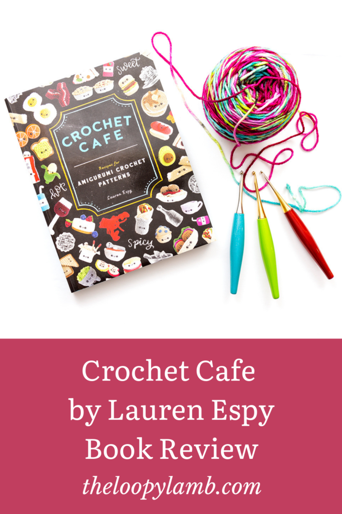Crochet Cafe amigurumi pattern book review