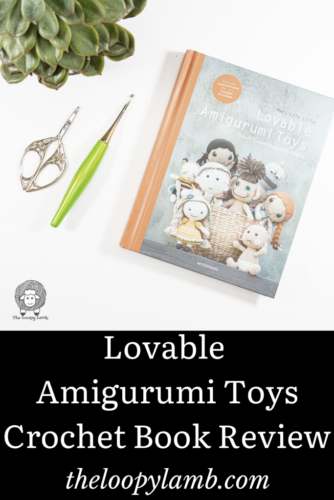 Lovable Amigurumi Toys next to a crochet hook with a text overlay indicating this is a crochet book review
