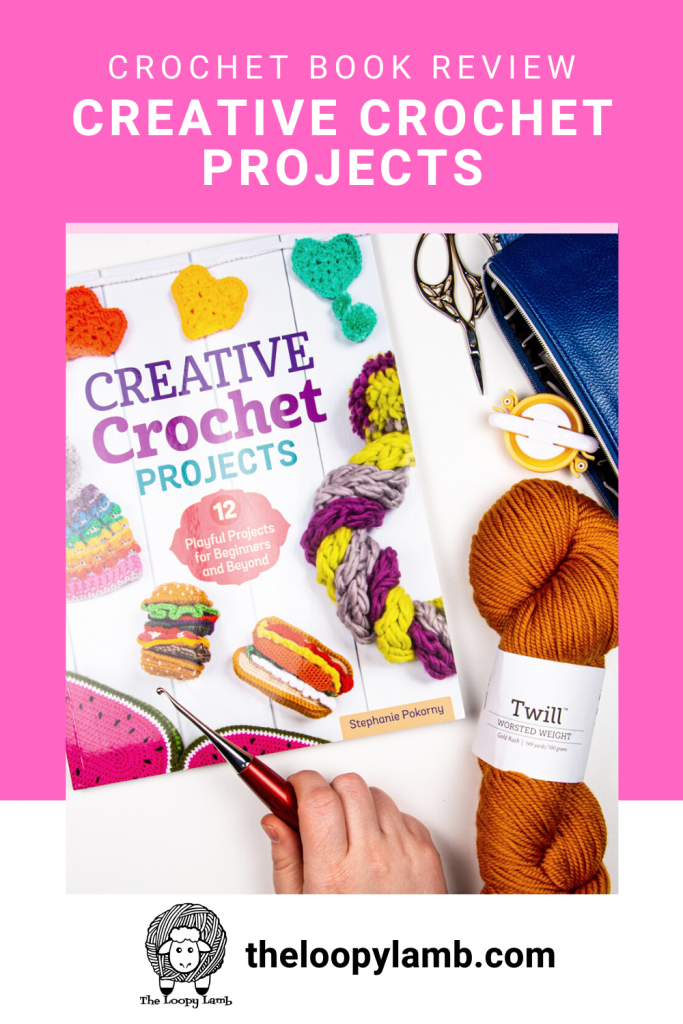 Cover of Creative Crochet Projects: 12 Playful Projects for Beginners and Beyond by Stephanie Pokorny
