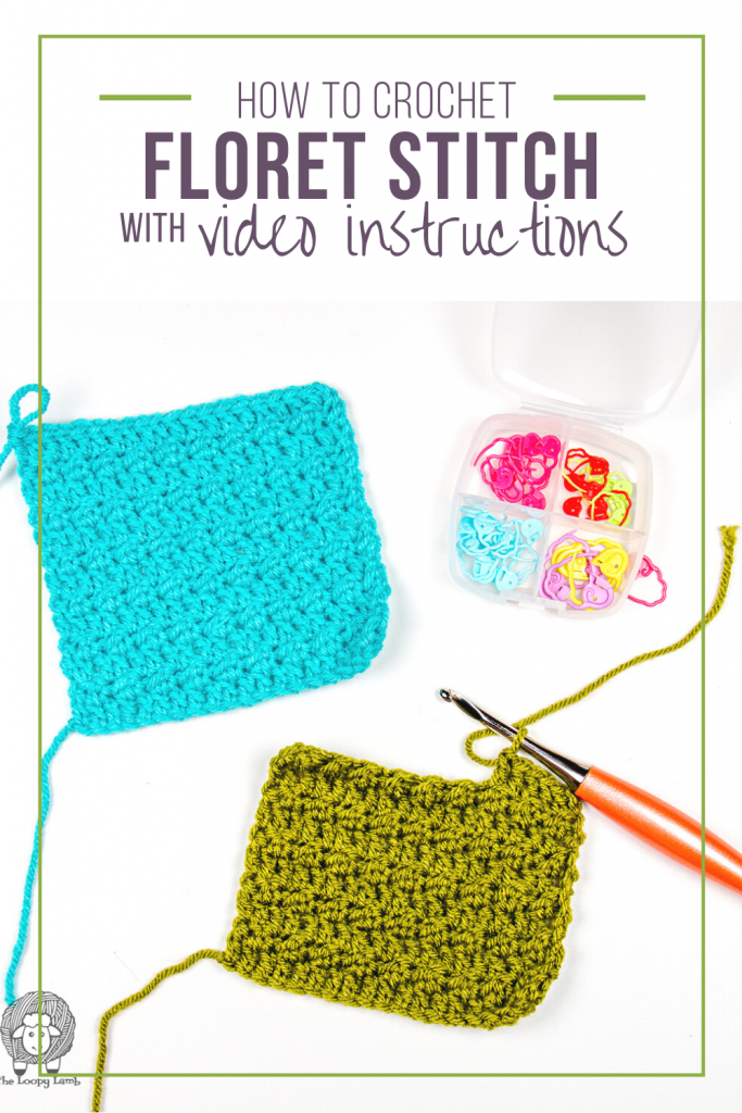 two textured crochet stitch swatches in a flay lay with text reading How to crochet Floret stitch with video instructions